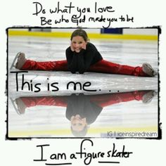 I am a figure skater. What about you?