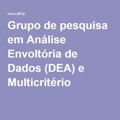 Grupo de pesquisa em Análise Envoltória de Dados (DEA) e Multicritério