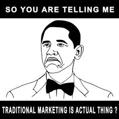 SO YOU ARE TELLING ME TRADITIONAL MARKETING IS ACTUAL THING🤣 Affiliate Marketing, Social Media Marketing, Digital Marketing, Chuck Norris, Professor, Marketing Training, Training Programs, Digital Media, Web Design