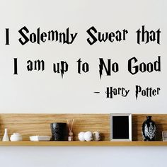 Vinyl Wall Decal Sticker : I Solemnly Swear That I Am Up To No Good Harry Potter Quote Bedroom Bathroom Living Room Picture Art Peel & Stick Mural Size: 10 Inches X 20 Inches - 22 Colors Available Design with Vinyl Harry Potter Bathroom, Harry Potter Decor, Harry Potter Quotes, Harry Potter Wall Stickers, Harry Potter Classroom, Wall Decor Quotes, Quote Wall, Harry Potter Birthday, Wall Decal Sticker