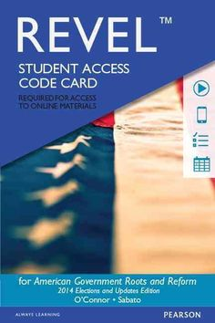 American Government Roots and Reform Student Access Card: 2014 Elections and Updates Edition