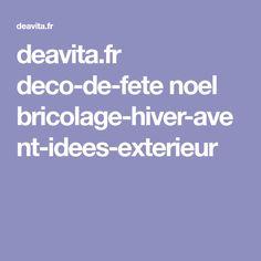 deavita.fr deco-de-fete noel bricolage-hiver-avent-idees-exterieur