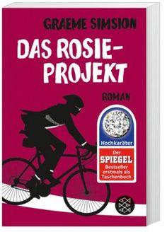 Graeme Simsion - Das Rosie-Projekt #buch #liebe #roman #weltbild