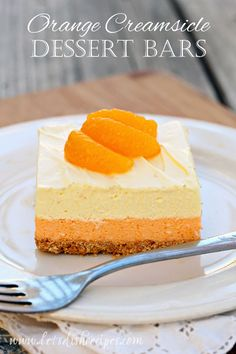 Orange Dreamsicle Dessert Bars on MyRecipeMagic.com