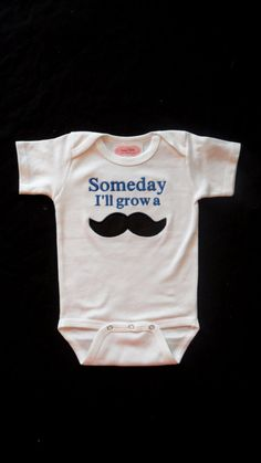 """Mustache Baby Boy Clothes One-Piece Embroidered with Someday I'll Grow A """"Mustache""""   Baby Gift"""