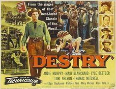 DESTRY (1954) - Audie Murphy - Mari Blanchard - Lyle Bettger - Lori Nelson - Thomas Mitchell - Edgar Buchanan - Wallace Ford - Alan Hale Jr. - Directed by Jack Arnold - Universal-International Pictures - Movie Poster.