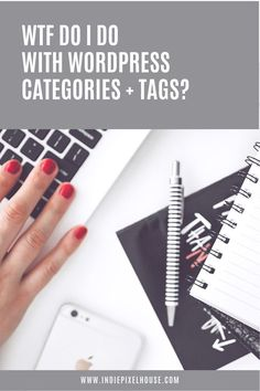 Wtf do I do with WordPress Categories and Tags?