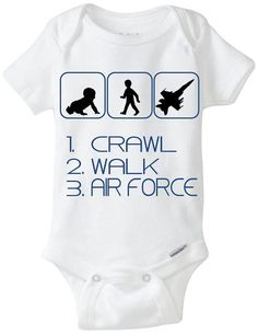 "Air Force Baby Gift Onesie: Great for any new parent who enlisted in the US AIR FORCE - ""Crawl Walk Air Force"" Shown in dark blue, but available in any color! Customize by adding baby's name!  Available Here: www.etsy.com/shop/LittleFroggySurfShop"