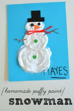 The Biggest Snowman Homemade Puffy Paint Snowman Winter Crafts For Kids, Winter Kids, Christmas Fun, Holiday Fun, Homemade Puffy Paint, Preschool Arts And Crafts, Snow Activities, Crafty Kids, Camping Crafts