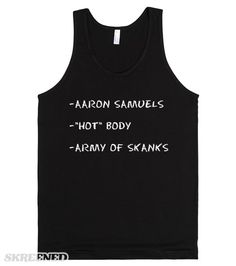 "This design reminds us what three things Janice Ian writes on the chalkboard to take Regina George DOWN: Aaron Samuels, ""hot"" body, and army of skank. Remember, you have to crack Gretchen Weiners!! This is the perfect tank to show how much you love Mean Girls! #MeanGirls"
