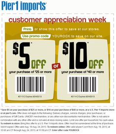 Pinned August 20th: $5 off $25 and more at Pier 1 #Imports, or online via promo code YOUROCK #coupon via The Coupons App