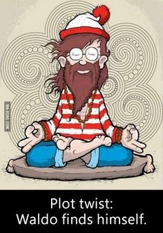 Where's Wally? <<< Waldo (I know Wally is the British version of Waldo, I just don't care)