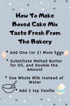 Cake Mix Recipes, Baking Recipes, Baking Tips, Baking Hacks, Make Cake Mix Taste Homemade, Homemade Cake Mixes, Homemade Salsa, Pina Colada, The Cake Mix Doctor