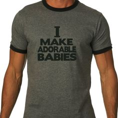 funny, hip and oh so trendy new father/new daddy gift ADORABLE BABIES ringer t shirt. $18.00, via Etsy.