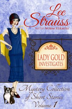 Lady Gold Investigates Volume a Short Read cozy historical mystery collection Murdoch Mysteries, Best Mysteries, Cozy Mysteries, Mystery Series, Mystery Books, Mystery Thriller, Popular Short Stories, Books To Read, My Books