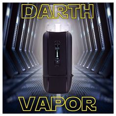 Darth Vapor - Star wars - ascent vaporizer