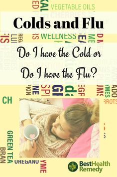 "DO I HAVE A COLD OR DO I HAVE THE FLU? Fall and winter is typically when the cold and flu season is and for most of us the same question pops up every year ""Do I have a Cold or Do I have the Flu?  #coldandflu / #cold / #flu / #naturalhealing / #healmyself / #health / #remedy / cold and flu / cold or flu / do i have a cold or do i have the flu / cold / flu / cold and flu remedies / remedies for colds and flu / natural remedies for colds and flu"