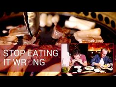 How to Eat Korean BBQ - Stop Eating it Wrong, Episode 22 - YouTube