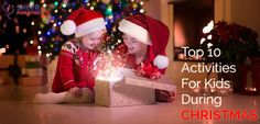 Top 10 Christmas Activities For Kids