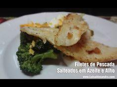 Filetes de Pescada Salteados em Azeite e Alho • www.luisaalexandra.com - YouTube