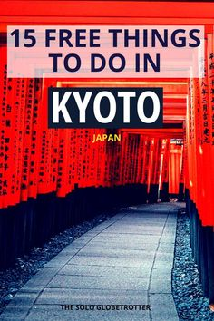 15 Free Things To Do In Kyoto, Japan + Kyoto Budget Tips. If you are traveling on a budget, Kyoto can be expensive. But worry not, here is your guide to 15 amazing free things to do in Kyoto! travel 15 Free Things To Do In Kyoto+ Kyoto Budget Tips Japan Travel Guide, Asia Travel, Tokyo Travel, Travel Advice, Travel Guides, Travel Goals, Travel Checklist, Travel Articles, Work Travel