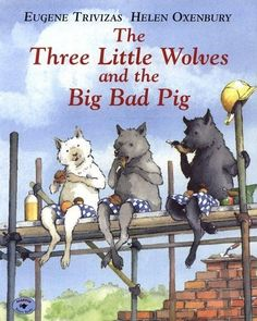 Teaching Similarity and Difference: The Three Little Wolves and the Big Bad Pig Lesson - Australian Curriculum Lessons
