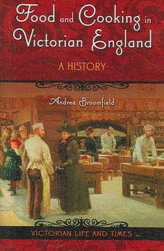 Nine recipes serve as entry points for detailing the history of food production, cooking, and diet throughout Queen Victoria's reign in England. More than that, however, Broomfield offers an introduct