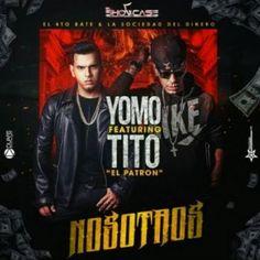Tsr Thecompanyink: Nosotros - Yomo Ft Tito El Bambino (Original) 2014...