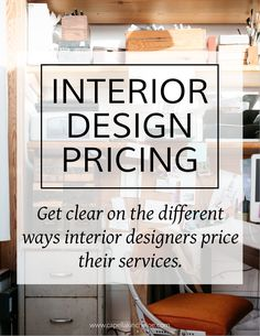 Interior Design Pricing — Capella Kincheloe Pricing interior design services can be confusing. This article clears up all the different ways that interior designers price and Gives examples! Interior Design Business Plan, Interior Design Institute, Interior Design Courses, Interior Design Website, Interior Design Boards, Interior Design Companies, Contemporary Interior Design, Best Interior Design, Business Design