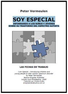 GRUPO DE TRABAJO TEA ELOY CAMINO: SOY ESPECIAL. FICHAS DE TRABAJO Y MANUAL TEA