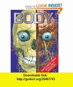 Body Atlas (History) (9781848980648) Steve Parker , ISBN-10: 1848980647  , ISBN-13: 978-1848980648 ,  , tutorials , pdf , ebook , torrent , downloads , rapidshare , filesonic , hotfile , megaupload , fileserve Vancouver City, The Body Book, City Library, Body Works, Human Body, Body Care, History, Books, Pdf