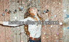 During the glitter fight?