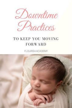 Downtime Practices for Photographers. How to make the most of your time.   For: newborn, maternity, wedding, portrait, family, children photographers  Tips: Tools, tips, techniques, how-tos, and guides to help you grow into a better photographer and business  Join us at http://flourish.academy for more!