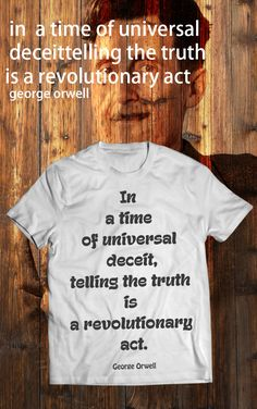 """$19.99 """"In a time of universal deceit,telling the truth is a revolutionary act."""" Edward R. Murrow"""