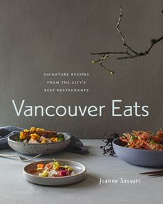 TO COOK: Vancouver Eats: Signature Recipes from the City's Best Restaurants by Joanne Sasvari Vancouver Restaurants, Eat Your Books, Arugula Pizza, Brunch Cafe, Cooking Tips, Cooking Recipes, Cherry Tomatoes, Salad Recipes