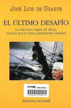 El último desafío / José Luis de Ugarte