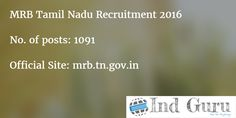 MRB Tamil Nadu Recruitment 2016 1091 Lab Tech Gr II, Pharmacist, Dark Room Asst Apply Online. Tamilnadu MRB Notification Download mrb.tn.gov.in