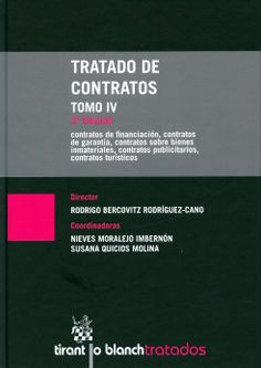Tratado de contratos / director, Rodrigo Bercovitz Rodríguez-Cano ; coordinadoras, Nieves Moralejo Imbernón, Susana Quicios Molina.-  Valencia : Tirant lo Blanch, 2013. Vol 4