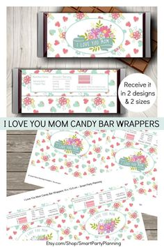 """Say """"I love you mom"""" with these beautiful candy bar wrappers. They are an easy gift which are perfect for mom's birthday or for mother's day. There are 2 designs to choose from, each showing mom how amazing she is. If she loves her chocolate she will love this unique gift. Pair it with some matching wine labels for a complete gift basket. Party Planning Printable, Party Printables, Chocolate Bar Wrappers, Candy Bar Wrappers, Mother Day Gifts, Gifts For Mom, Printable Water Bottle Labels, I Love You Mom, Printable Designs"""