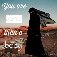 You are more than a body!