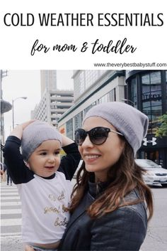 cold weather essentials for mom and baby or toddler.  cashmere beanies, hats, cashmere scarf, fleece, jacket, coat, snowsuit, mittens, gloves, stay warm, winter baby, bundle up