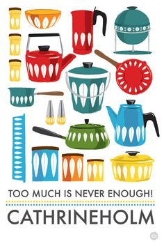 Retro Kitchen art print Cathrineholm Too Much is Never Enough A3 / 11x14. $24,00, via Etsy.