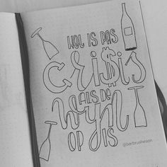 It's only crisis when the wine is finished • handlettering by @Barbrusheson