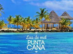 Lua de mel em Punta Cana   http://www.blogdocasamento.com.br/lua-de-mel-em-punta-cana/
