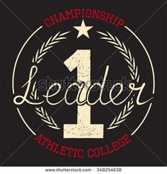 Vintage Hand drawn print Leader for t-shirt. Design of typography for t-shirts and for other uses. Vector illustration.