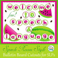 """Free Watermelon-Themed Bulletin Board Lettering & Cut-outs! Start the year with a stylish Speech Room! ---------------------------------------------------------------------------------------- Download includes cut out watermelon images and lettering to say... """"Welcome to Speech & Language"""" ----------------------------------------------------------------------------------------"""
