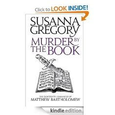 Murder By The Book (The Chronicles of Matthew Bartholomew): Susanna Gregory: Amazon.com: Kindle Store