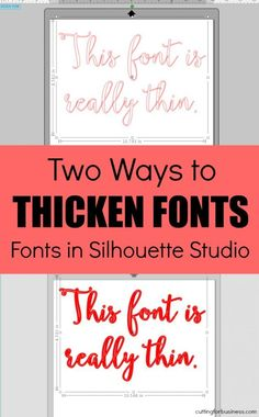 2 Ways to Thicken Fonts in Silhouette Studio for cutting on Cameo or Curio - by cuttingforbusiness.com