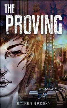 Nominate The Proving by Ken Brosky and enjoy a FREE copy if it is published by Kindle Scout. Don't forget to enter the $100 Amazon GC/ Paypal Cash Giveaway! Ends on 10/27/15