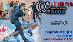 La Balera All'aperto Da Quelli Della Notte - Domenica 31 Luglio http://affariok.blogspot.it/2016/07/la-balera-allaperto-da-quelli-della_26.html